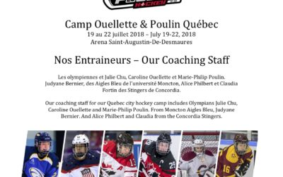 One week left before the Ouellette & Poulin Hockey Camp in Quebec from July 19 to 22.